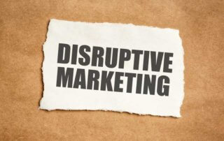Disruptive Marketing