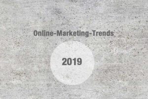 Online Marketing Trends 2019