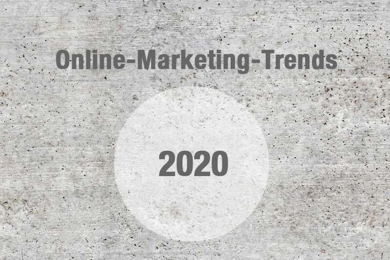 Online-Marketing-Trends 2020