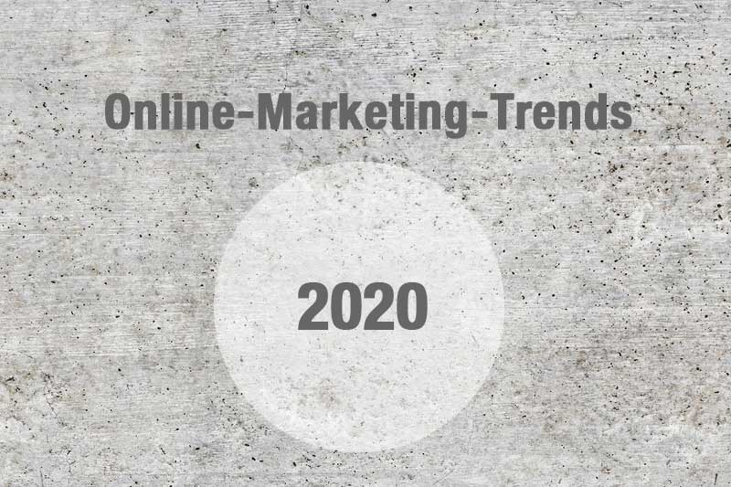 Online-Marketing-Trends 2020